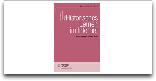 Historische Lernen im Internet